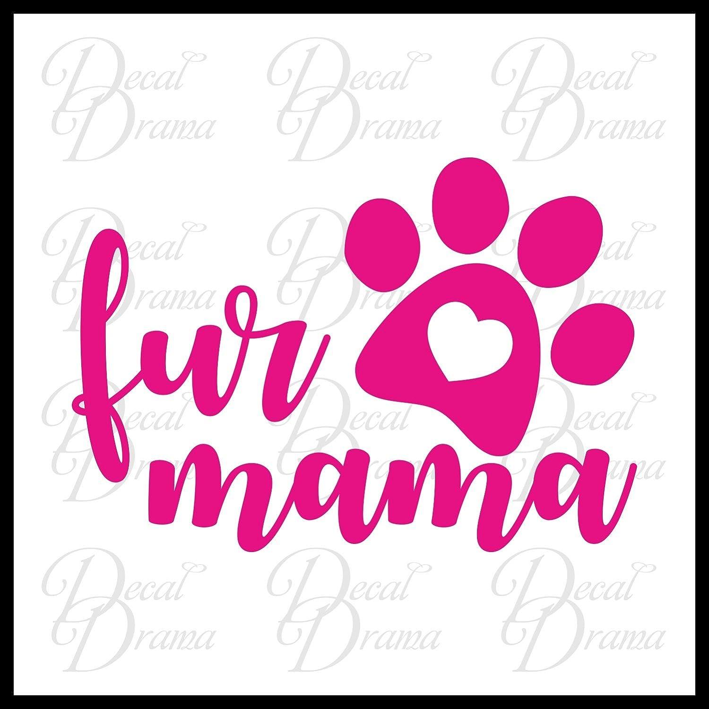 Fur Mama Pet Vinyl Car//Laptop Decal