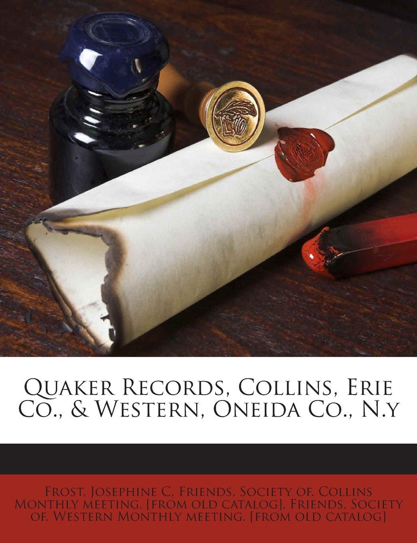 Quaker Records, Collins, Erie Co., & Western, Oneida Co., N.y pdf