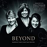 Beyond - Buddhist & Christian Prayers (New Edition) [Import allemand]