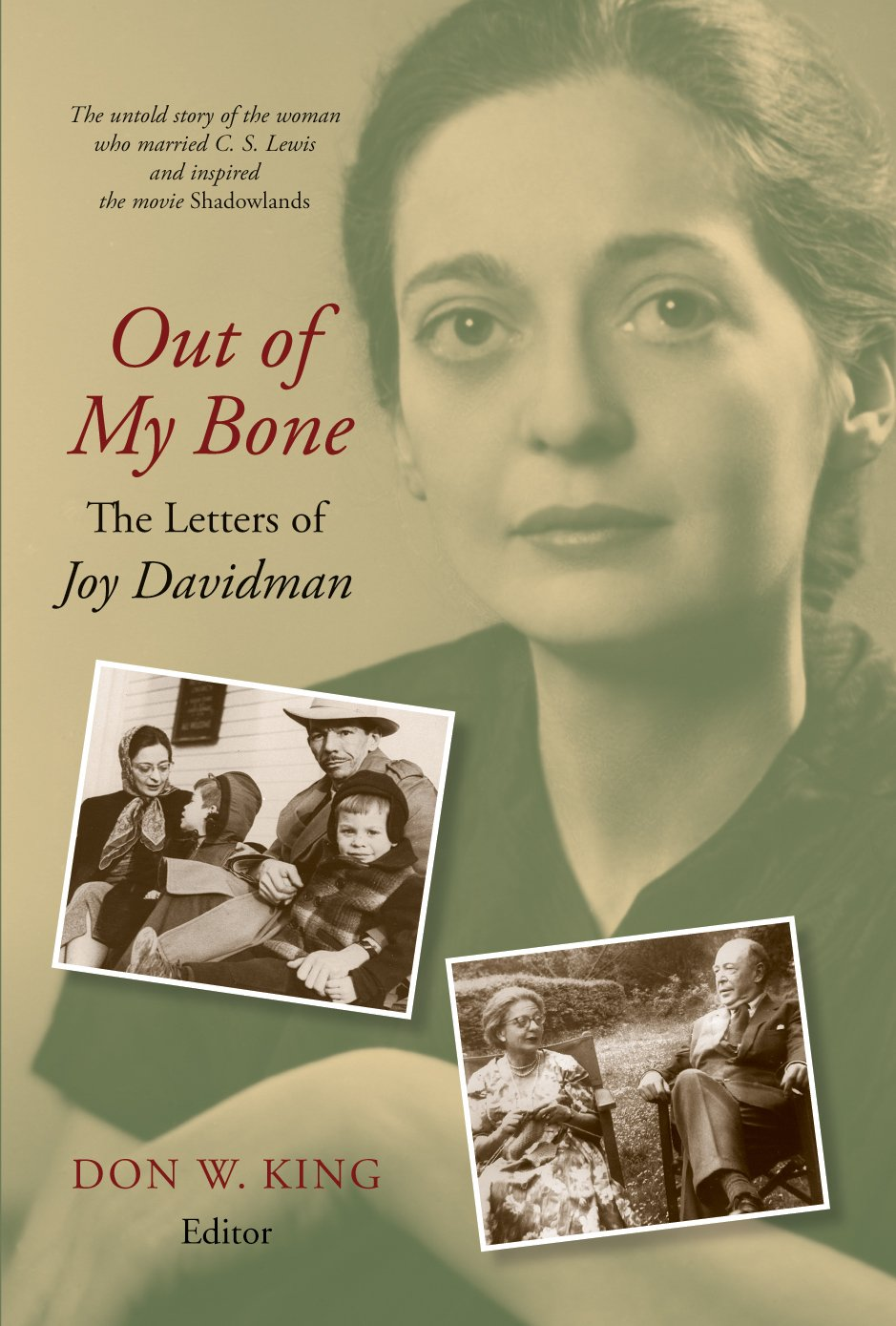 Out of My Bone: The Letters of Joy Davidman Hardcover – June 19, 2009