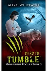 Third to Tumble: A Werewolf Shifter Romance Suspense (Moonlight Rogues Book 3) Kindle Edition