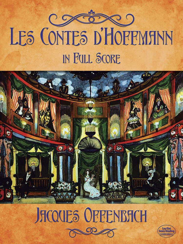 Download Les Contes d'Hoffmann in Full Score (Dover Music Scores) ebook