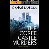 The Corfe Castle Murders (Dorset Crime Book 1)