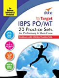 Target IBPS Bank Preliminary & Main PO/MT Exam 20 Practice Sets Workbook - 16 in Book + 4 Online