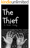 The Thief: A Short Story