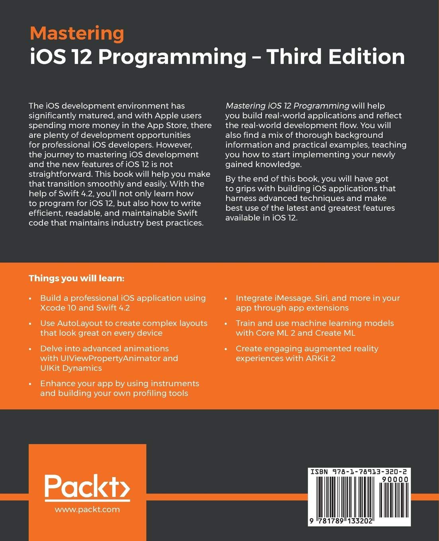 Mastering iOS 12 Programming: Build professional-grade iOS