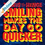Smiling Makes the Day Go Quicker - EP