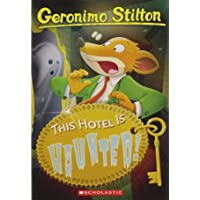 This Hotel is Haunted!: 50 (Geronimo Stilton)
