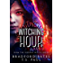 Witching Hour: From the Federal Witch Series (The Fairy Locket Book 1)