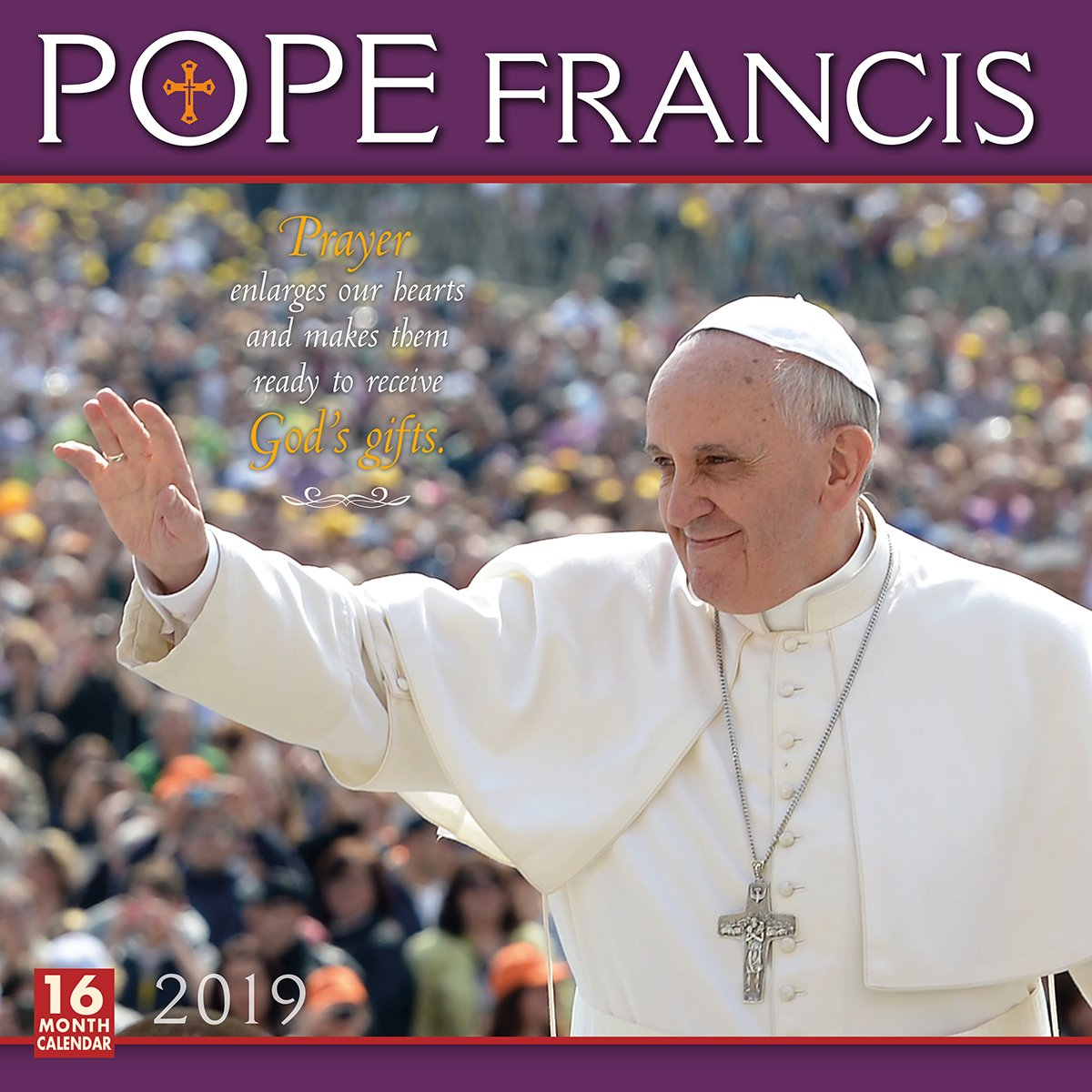 2019 Pope Francis 16-Month Wall Calendar: by Sellers Publishing, 12x12 (CA-0401) Calendar – Wall Calendar, Aug 15 2018 Getty Images Inc. 1531904017 /