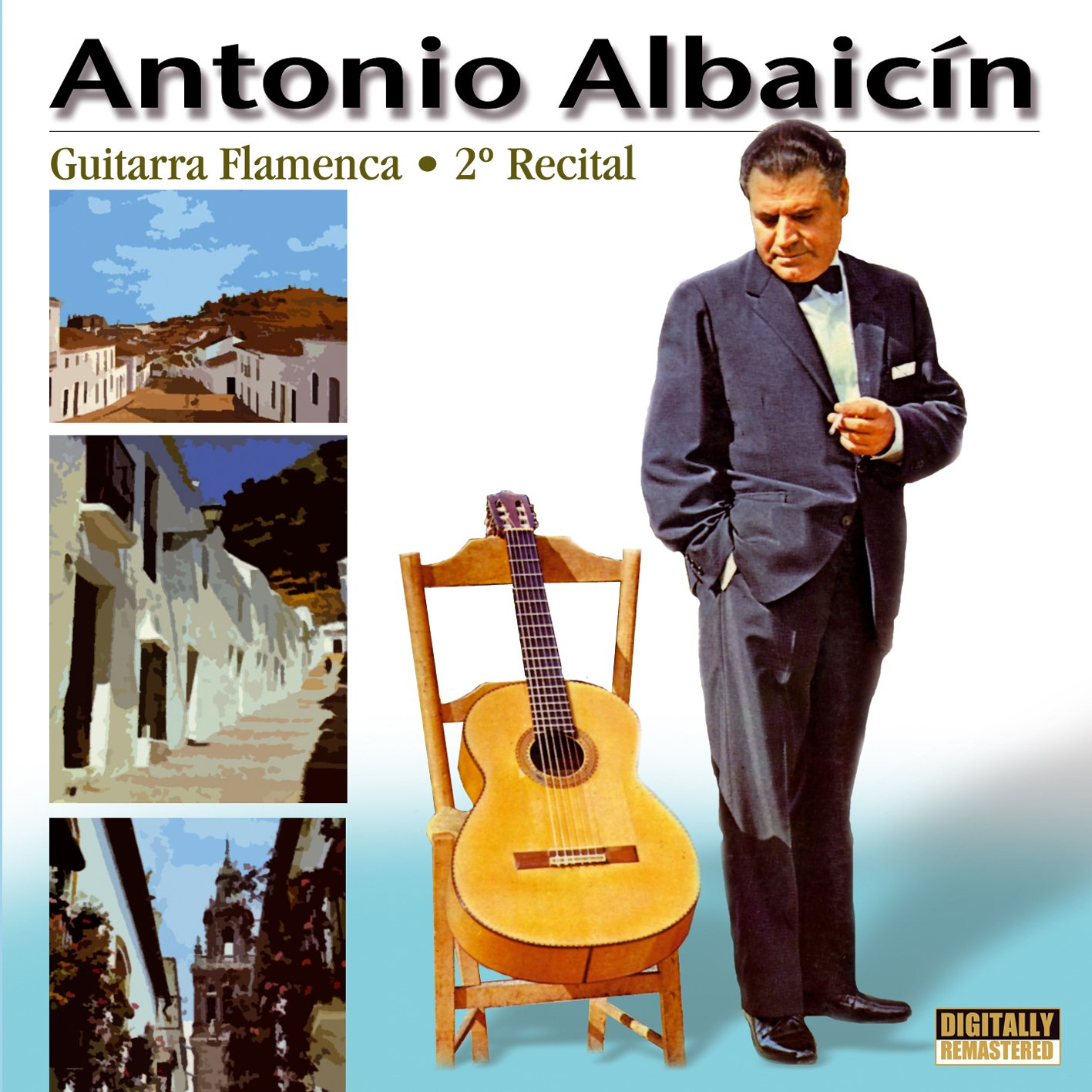 Guitarra Flamenca: Segundo Recital: Antonio Albaicín: Amazon.es ...