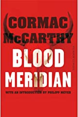 Blood Meridian (Picador Classic) Paperback