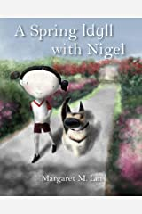 A Spring Idyll with Nigel Paperback