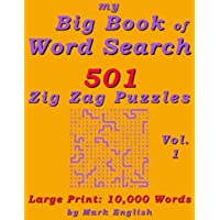 My Big Book Of Word Search: 501 Zig Zag Puzzles, Volume 1