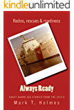 Always Ready: Coast Guard Sea Stories From the 1970's