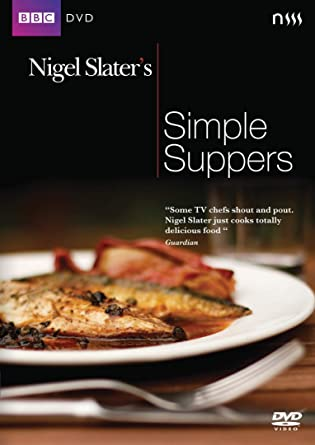 nigel slater simple suppers recipes