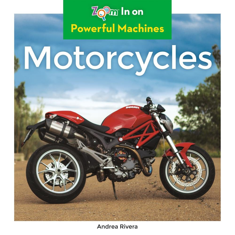 Motorcycles (Powerful Machines) Library Binding – December 15, 2016 Andrea Rivera Abdo Zoom 1680799487 Transportation - Motorcycles