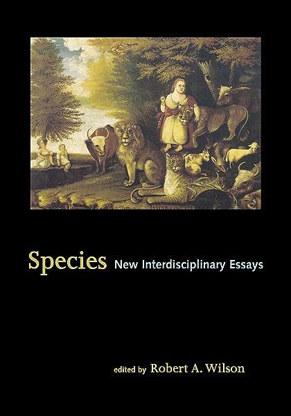 Species new interdisciplinari essays esl phd essay writers service for mba