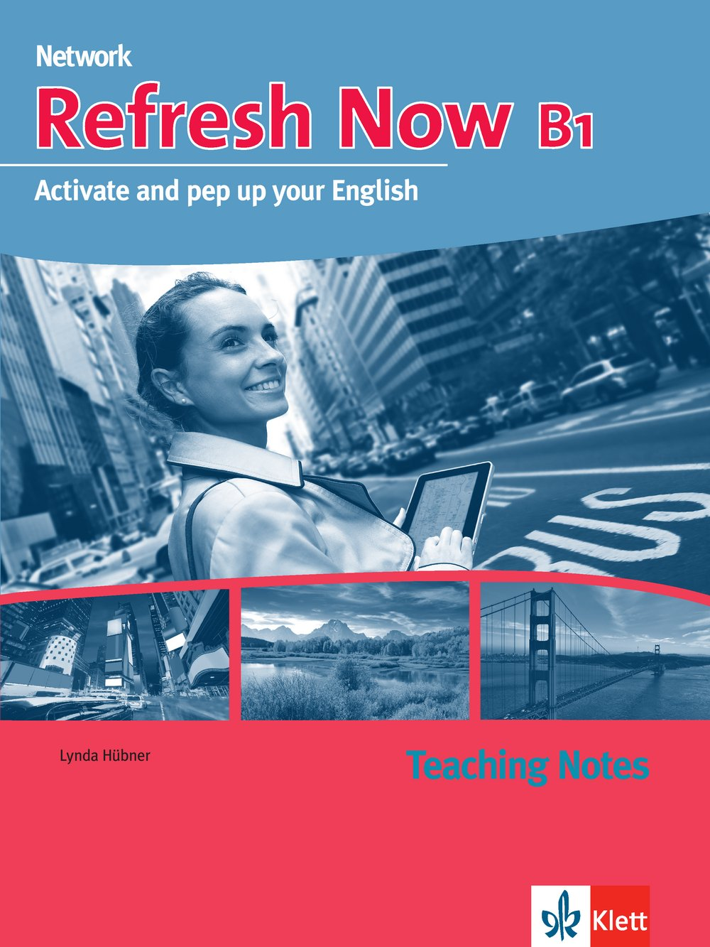 Refresh Now B1: Teaching Notes (Network Now)