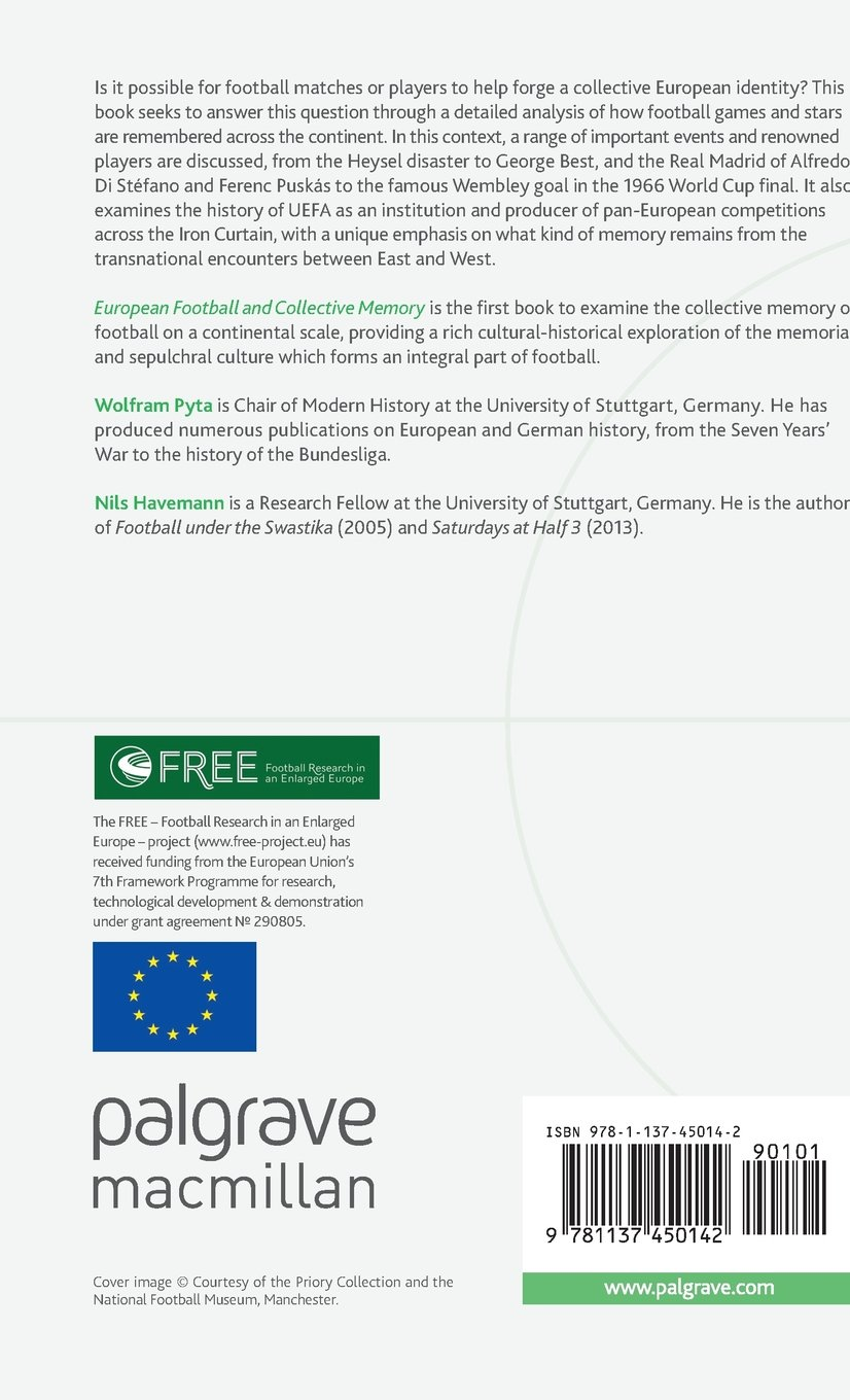 European Football and Collective Memory (Football Research in an Enlarged Europe)