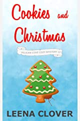 Cookies and Christmas: A Cozy Murder Mystery (Pelican Cove Cozy Mystery Series Book 12) Kindle Edition