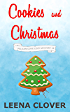 Cookies and Christmas: A Cozy Murder Mystery (Pelican Cove Cozy Mystery Series Book 12)