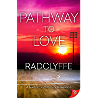 Pathway to Love (RIVERS FAMILY ROMANCE SERIES Book 7)