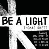 Be A Light [feat. Reba McEntire & Hillary Scott & Chris Tomlin & Keith Urban]