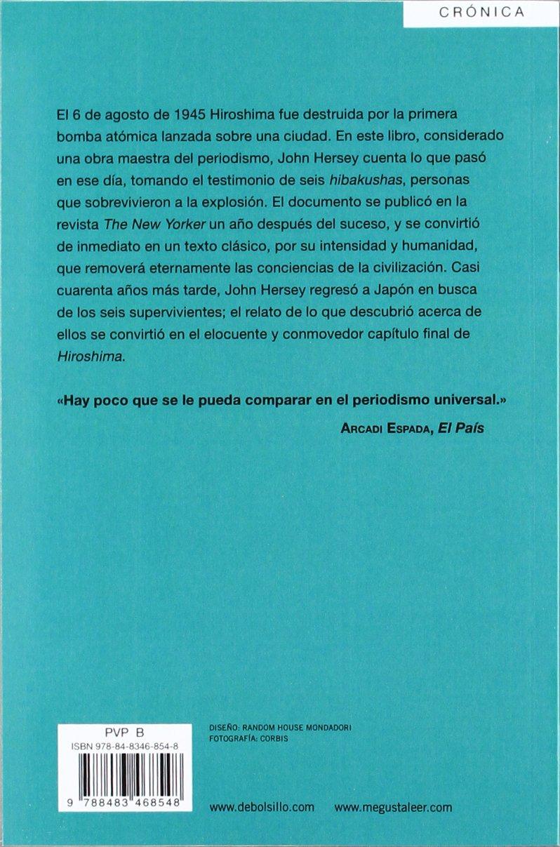 Hiroshima (ENSAYO-CRÓNICA): Amazon.es: John Hersey, Juan Gabriel Vasquez:  Libros