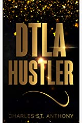DTLA Hustler: Lose Weight and Make Money as a Postmates Courier Kindle Edition