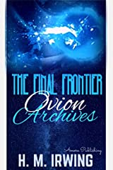 The Final Frontier: Ovion Archives