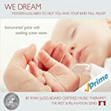 Lullaby Sleep CD, We Dream: Vol. 1 - Helps You and Your Baby Fall Asleep -