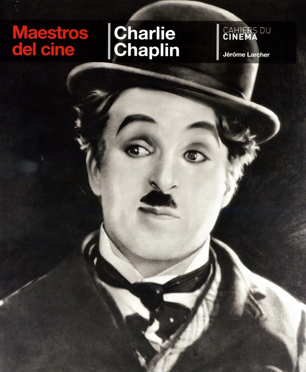 Maestros del Cine: Charlie Chaplin ebook