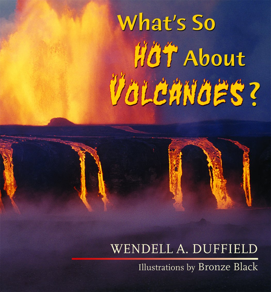 What's So Hot About Volcanoes? (What's So Cool About Geology) pdf epub