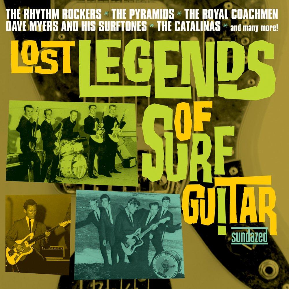 Lost Legends of Surf Guitar by SUNDAZED MUSIC