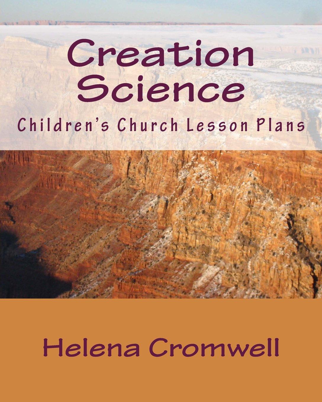 Creation Science: Children's Church Lesson Plans pdf