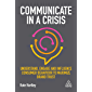 Communicate in a Crisis: Understand, Engage and Influence Consumer Behaviour to Maximize Brand Trust