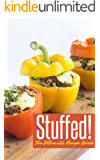 Stuffed! The Ultimate Recipe Guide