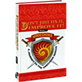 Don't Just Fix It, Improve It, A Journey to the Precision Domain (Heroic Change Book 1)