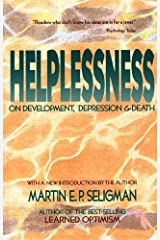 Helplessness: On Depression, Development, and Death (A Series of Books in Psychology) Paperback