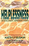 Helplessness: On Depression, Development, and Death (A Series of Books in Psychology)