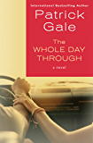 The Whole Day Through: A Novel
