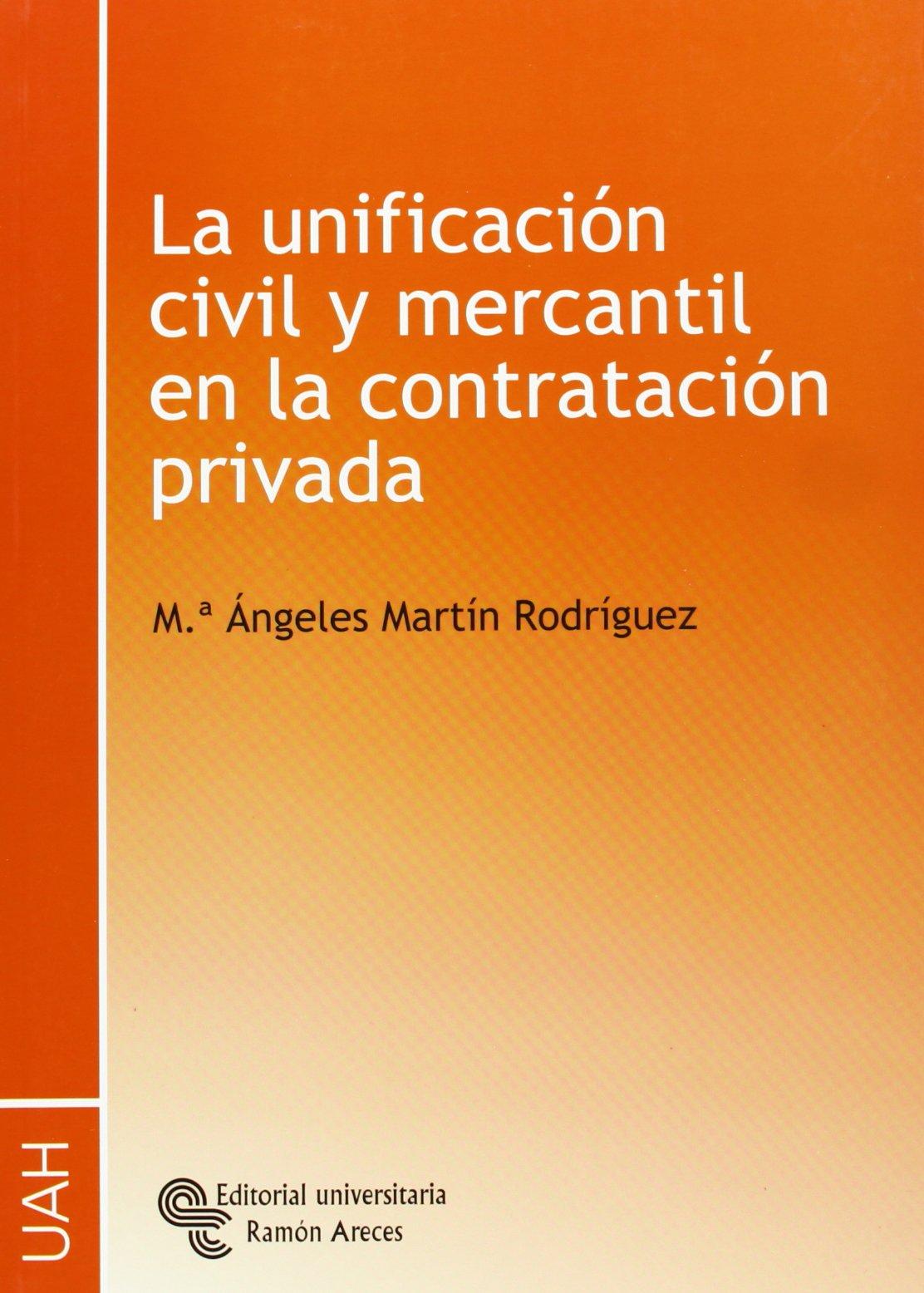 La unificación civil y mercantil en la contratación privada PDF