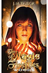 THE MAGIC OF FIREFLIES: WOODS Paperback