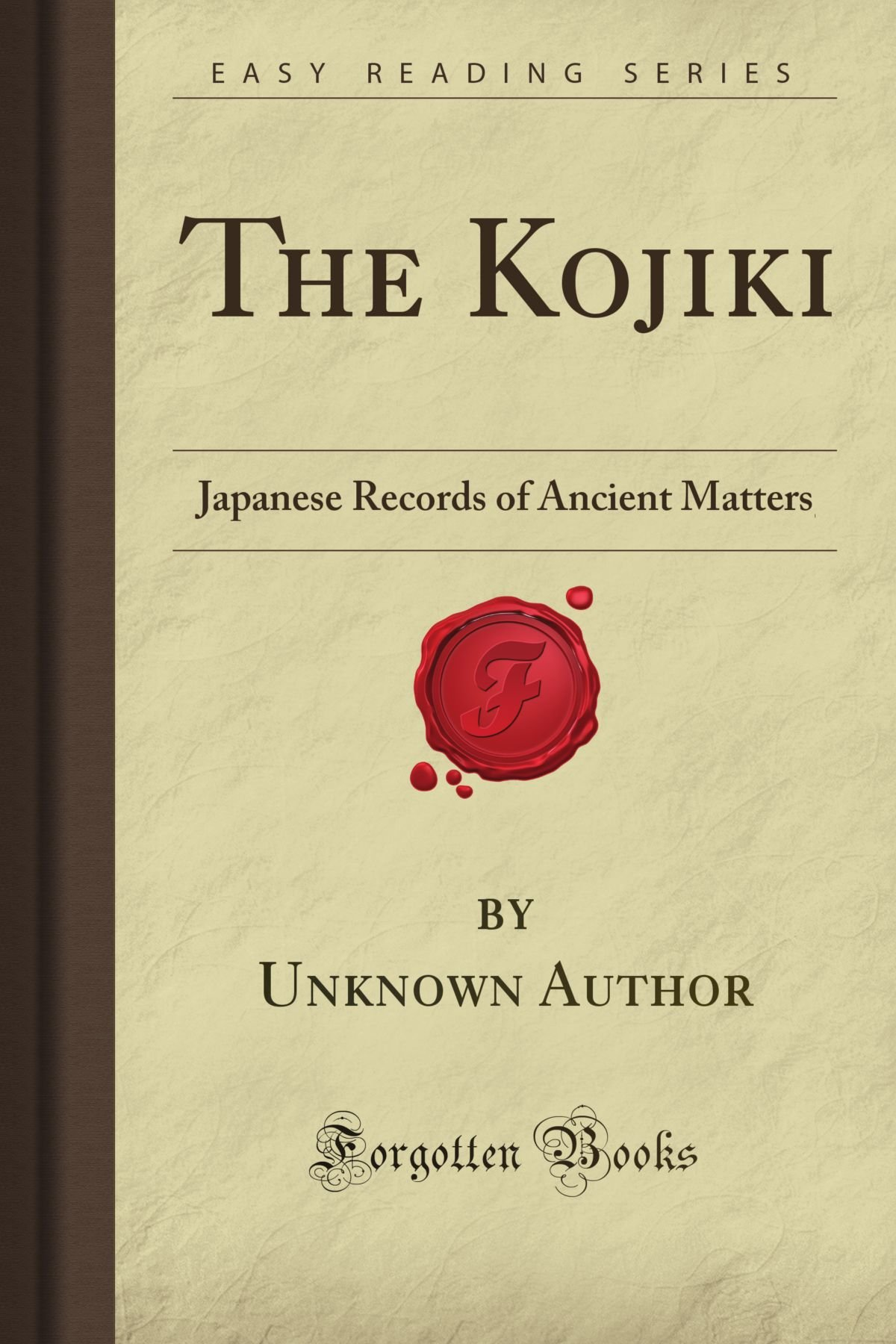 Buy The Kojiki: Japanese Records of Ancient Matters