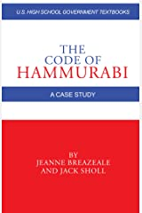 The Code of Hammurabi: A Case Study Kindle Edition