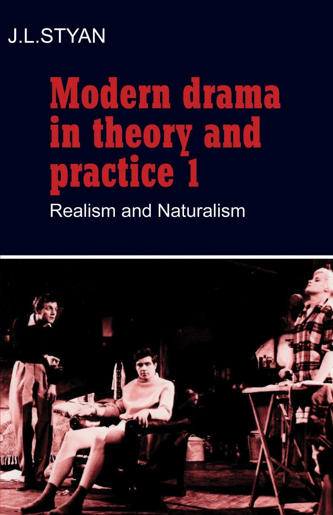 approaching the millennium essays on angels in america theater modern drama in theory and practice 1 realism and naturalism