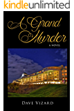 A Grand Murder (Nick Steele Book 2)