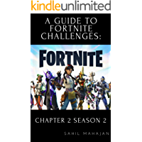 A Guide to Fortnite Challenges: Chapter 2 Season 2