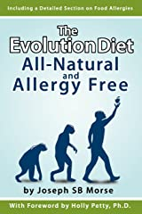 The Evolution Diet: All-Natural and Allergy Free Paperback